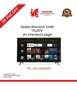 """TCL 40"""" S6500 Smart Android TV-Karachi Only-Including Free Delivery-FLAT 5 % OFF"""
