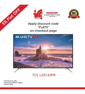 """TCL 43"""" inch P8 Ultra HD Smart LED TV-Karachi Only-Including Free Delivery-FLAT 5 % OFF"""