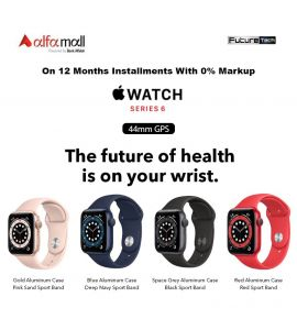 Apple Watch Series6 44mm On 12Month Installment With 0% Markup - FutureTech